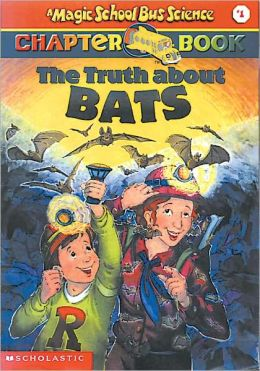 The Truth about Bats (Turtleback School & Library Binding Edition)