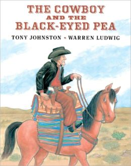 The Cowboy And The Black-Eyed Pea (Turtleback School & Library Binding Edition)