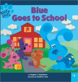 Blues Clues 8x8 04: Blue Goes to School (Turtleback School & Library Binding Edition)
