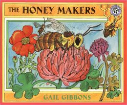 The Honey Makers (Turtleback School & Library Binding Edition)
