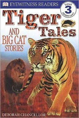 Tiger Tales and Big Cat Stories (Turtleback School & Library Binding Edition)