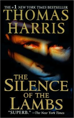 The Silence of the Lambs (Hannibal Lecter Series #2) (Turtleback School & Library Binding Edition)