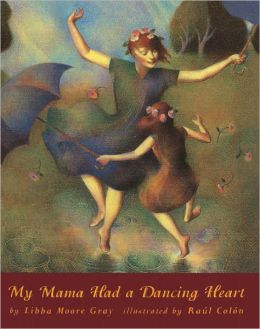 My Mama Had a Dancing Heart (Turtleback School & Library Binding Edition)