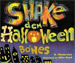 Shake Dem Halloween Bones (Turtleback School & Library Binding Edition)