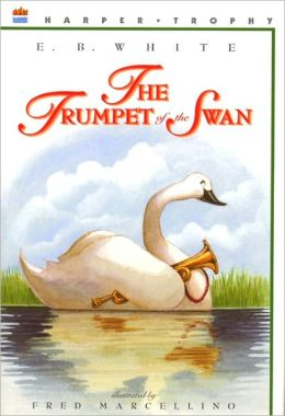 The Trumpet of the Swan (Turtleback School & Library Binding Edition)