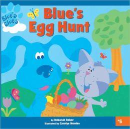 Blue's Egg Hunt (Turtleback School & Library Binding Edition)