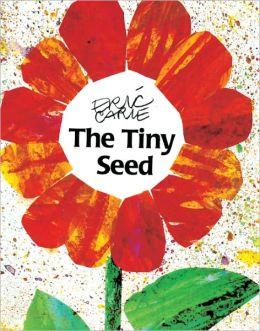The Tiny Seed (Turtleback School & Library Binding Edition)