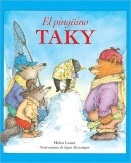 El Pinguino Taky (Tacky The Penguin) (Turtleback School & Library Binding Edition)