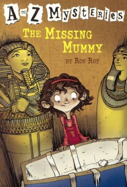 The Missing Mummy (A to Z Mysteries Series #13) (Turtleback School & Library Binding Edition)