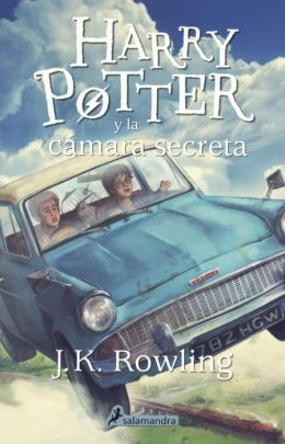 Harry Potter y la cámara secreta (Harry Potter and the Chamber of Secrets) (Harry Potter #2)