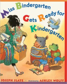 Miss Bindergarten Gets Ready For Kindergarten (Turtleback School & Library Binding Edition)