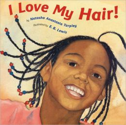 I Love My Hair! (Turtleback School & Library Binding Edition)