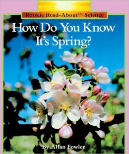 How Do You Know It's Spring? (Turtleback School & Library Binding Edition)