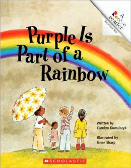 Purple Is Part Of A Rainbow (Turtleback School & Library Binding Edition)