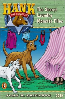 The Secret Laundry Monster Files (Hank the Cowdog Series #39) (Turtleback School & Library Binding Edition)