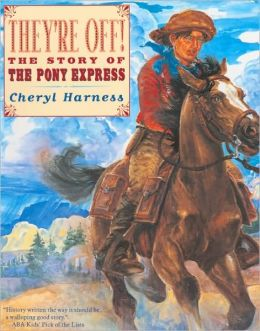 They're Off! The Story Of The Pony Express (Turtleback School & Library Binding Edition)
