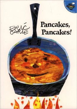 Pancakes, Pancakes! (Turtleback School & Library Binding Edition)