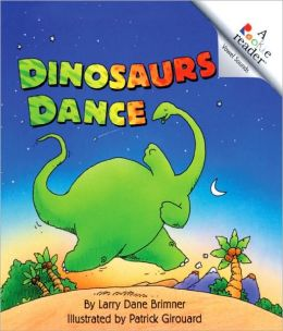 Dinosaurs Dance (Turtleback School & Library Binding Edition)