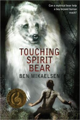 Touching Spirit Bear (Turtleback School & Library Binding Edition)