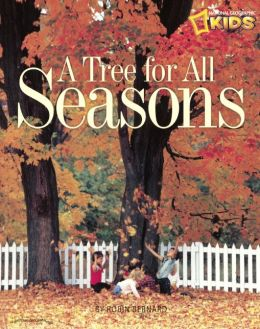A Tree for All Seasons (Turtleback School & Library Binding Edition)