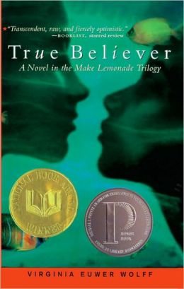 True Believer (Turtleback School & Library Binding Edition)