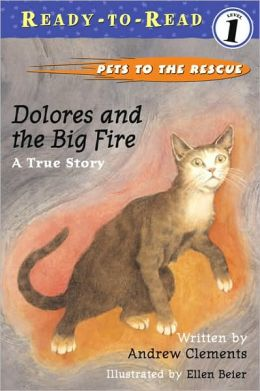 Dolores and the Big Fire: A True Story (Turtleback School & Library Binding Edition)