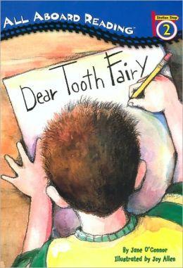 Dear Tooth Fairy (Turtleback School & Library Binding Edition)