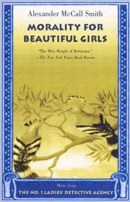 Morality for Beautiful Girls (No. 1 Ladies' Detective Agency Series #3) (Turtleback School & Library Binding Edition)