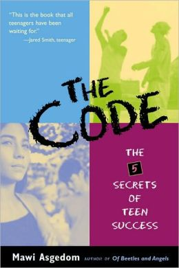 Code : The 5 Secrets of Teen Success