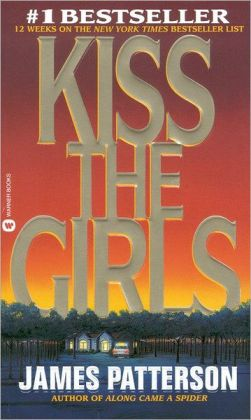 Kiss the Girls (Turtleback School & Library Binding Edition)