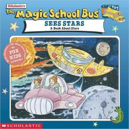 The Magic School Bus Sees Stars (Turtleback School & Library Binding Edition)