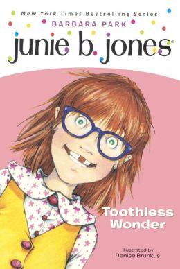 Junie B., First Grader: Toothless Wonder (Junie B. Jones Series #20) (Turtleback School & Library Binding Edition)