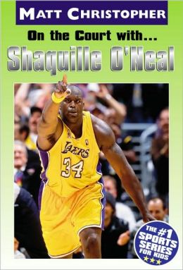 On the Court with... Shaquille O'Neal (Turtleback School & Library Binding Edition)