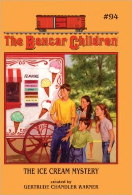 The Ice Cream Mystery (The Boxcar Children Series #94)