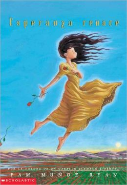 Esperanza Renace (Esperanza Rising) (Turtleback School & Library Binding Edition)