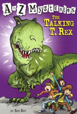 The Talking T. Rex (A to Z Mysteries Series #20) (Turtleback School & Library Binding Edition)