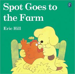 Spot Goes To The Farm (Turtleback School & Library Binding Edition)