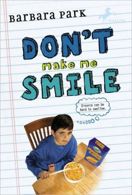 Don't Make Me Smile (Turtleback School & Library Binding Edition)