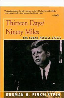 Thirteen Days: The Cuban Missile Crisis