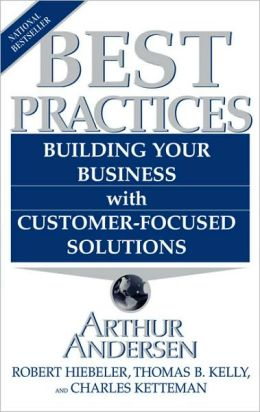 Best Practices: Building Your Business with Customer-Focused Solutions