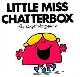 Little Miss Chatterbox (Turtleback School & Library Binding Edition)