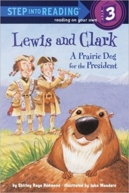 Lewis And Clark: A Prairie Dog For The President (Turtleback School & Library Binding Edition)