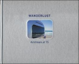 Wanderlust Airstream at 75