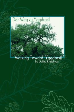 Walking Towards Yggdrasil
