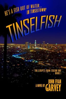 Tinselfish: The Scripts from Season One, Book 1