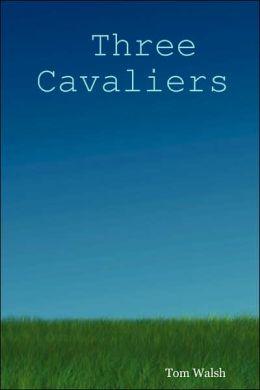 Three Cavaliers