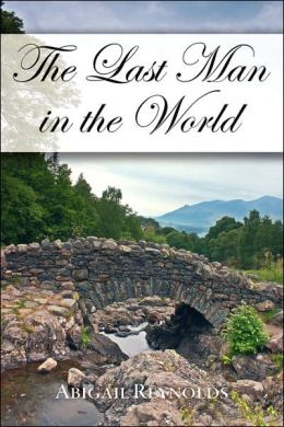 The Last Man in the World (Pride and Prejudice Variation Series)