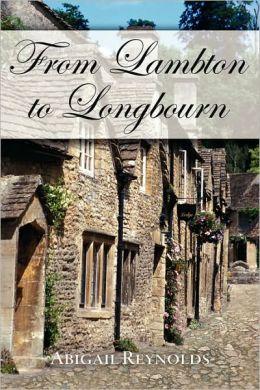 From Lambton to Longbourn (Pride and Prejudice Variation Series)