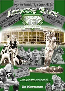 Looking Back...75 Years of Eagles History