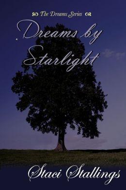 Dreams by Starlight